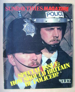 <!--1982-09-26-->The Sunday Times magazine - How Should Britain Be Policed?