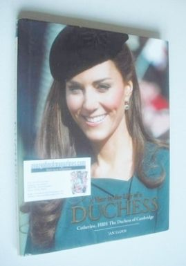 A Year In The Life Of A Duchess - Kate Middleton hardback book