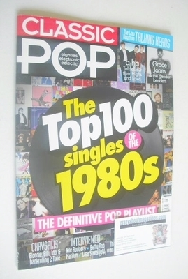 <!--2014-01-->Classic Pop magazine - The Top 100 Singles Of the 1980s cover