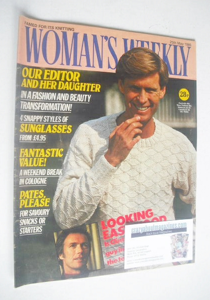 <!--1985-05-25-->Woman's Weekly magazine (25 May 1985 - British Edition)