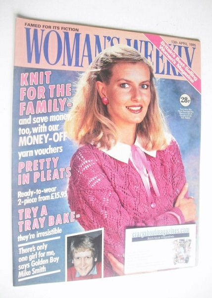 <!--1985-04-13-->Woman's Weekly magazine (13 April 1985 - British Edition)