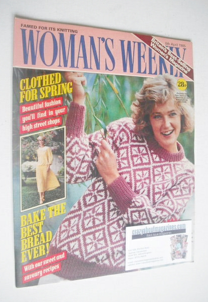 <!--1985-04-06-->Woman's Weekly magazine (6 April 1985 - British Edition)