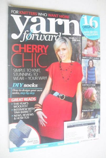 <!--2010-06-->Yarn Forward magazine (Issue 25 - June 2010)