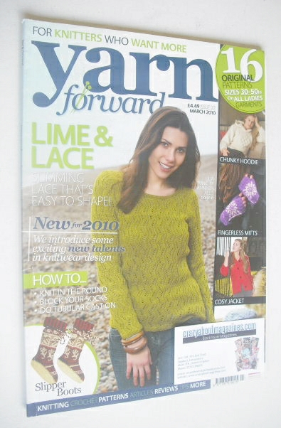 <!--2010-03-->Yarn Forward magazine (Issue 22 - March 2010)