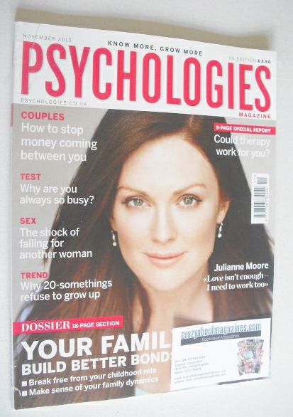 <!--2010-11-->Psychologies magazine - November 2010 - Julianne Moore cover