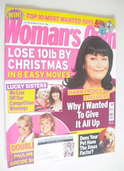 <!--2006-11-20-->Woman's Own magazine - 20 November 2006 - Dawn French cove
