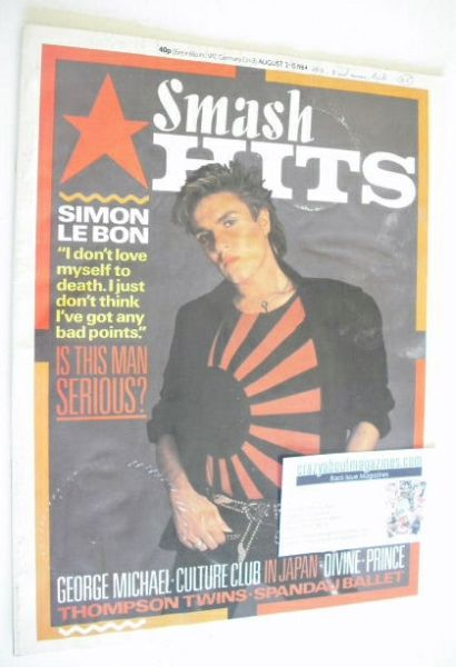 <!--1984-08-02-->Smash Hits magazine - Simon Le Bon cover (2-15 August 1984