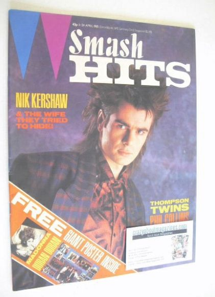 <!--1985-04-11-->Smash Hits magazine - Nik Kershaw cover (11-24 April 1985)