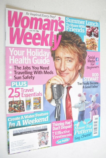 <!--2014-06-03-->Woman's Weekly magazine (3 June 2014 - Rod Stewart cover)