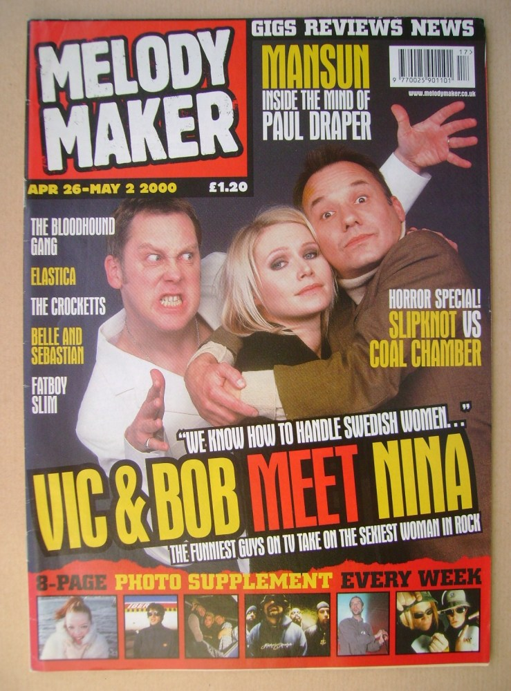<!--2000-04-26-->Melody Maker magazine - Vic Reeves, Nina Persson and Bob M