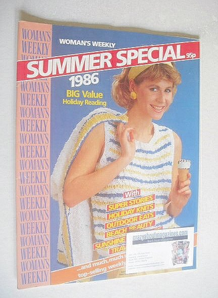 <!--1986-08-->Woman's Weekly magazine (Summer Special 1986 - British Editio