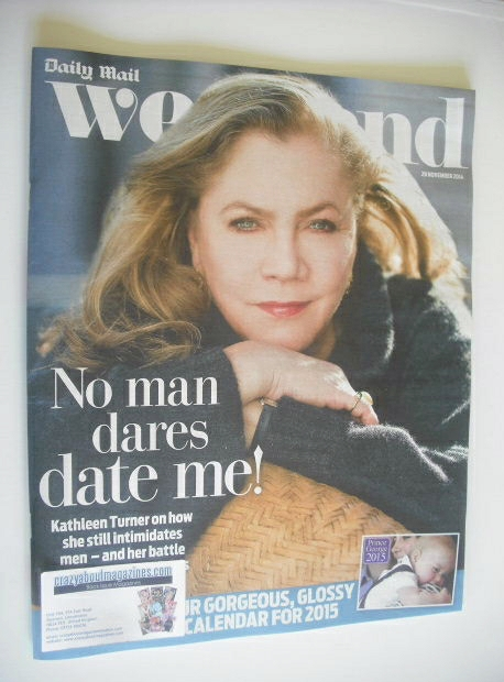 <!--2014-11-29-->Weekend magazine - Kathleen Turner cover (29 November 2014