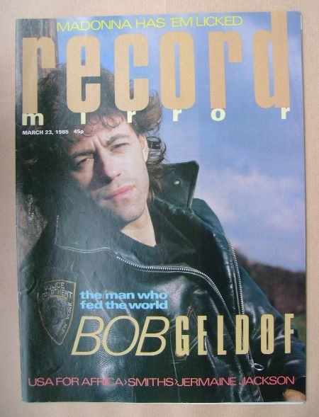 <!--1985-03-23-->Record Mirror magazine - Bob Geldof cover (23 March 1985)