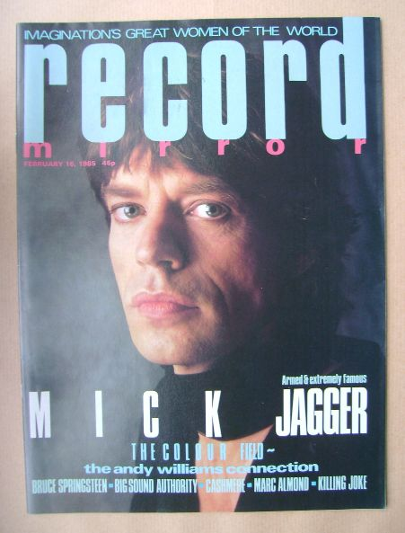<!--1985-02-16-->Record Mirror magazine - Mick Jagger cover (16 February 19