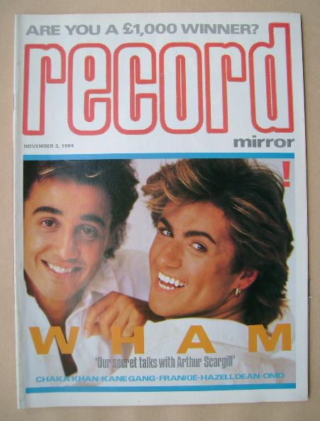 <!--1984-11-03-->Record Mirror magazine - Wham cover (3 November 1984)
