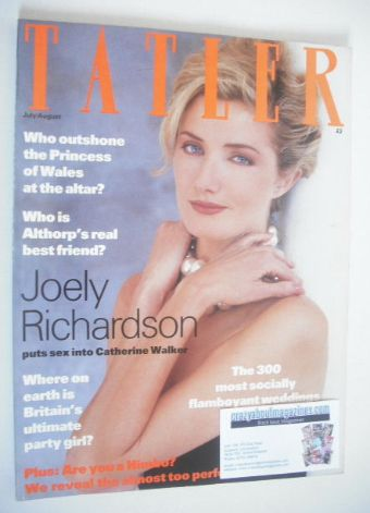 <!--1991-07-->Tatler magazine - July/August 1991 - Joely Richardson cover