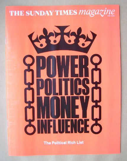 <!--2015-04-19-->The Sunday Times magazine - Power Politics Money Influence