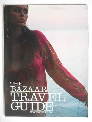 Harper's Bazaar supplement - The Bazaar Travel Guide (November 2006)