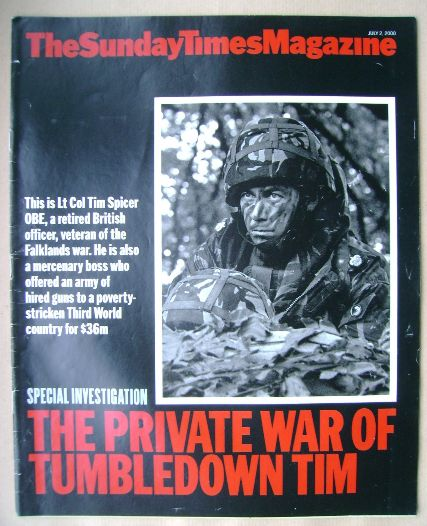 <!--2000-07-02-->The Sunday Times magazine - Lt Col Tim Spicer OBE cover (2