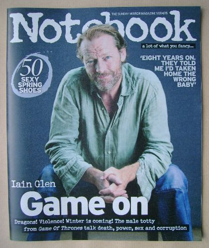 <!--2015-04-12-->Notebook magazine - Iain Glen cover (12 April 2015)