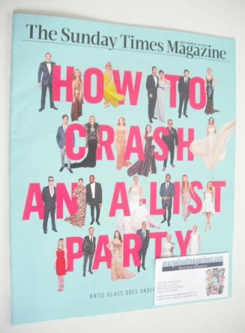 <!--2013-12-29-->The Sunday Times magazine - How To Crash An A-List Party c