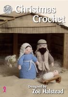 Christmas Crochet Book 3 - Designed by Zoe Halstead