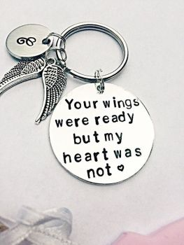 Remembrance Keyring - Your Wings Were Ready But My Heart Was Not