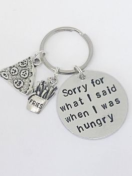 Sorry For What I Said When I Was Hungry Keyring