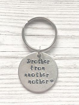 Brother From Another Mother Keyring