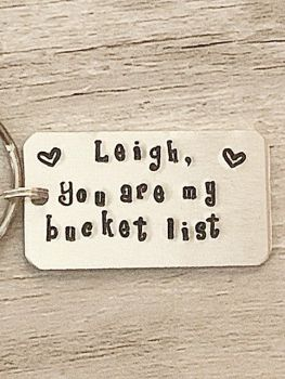 Personalised You Are My Bucket List Keyring