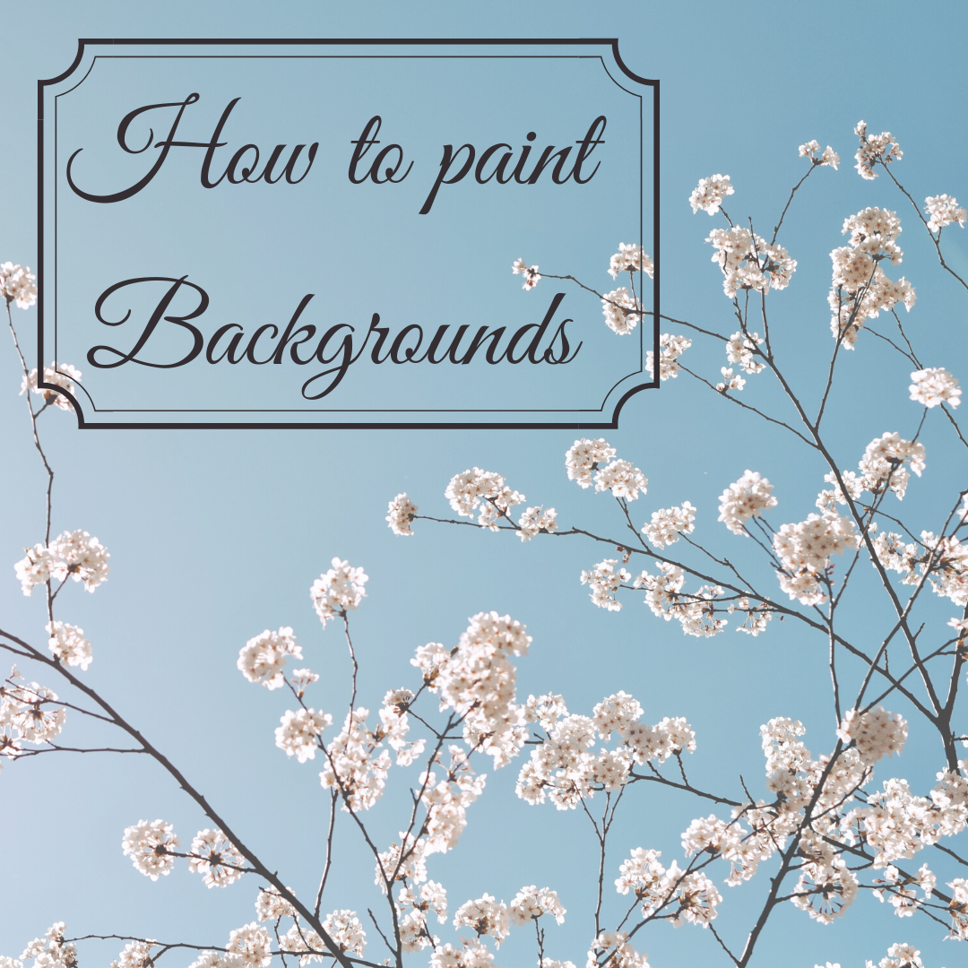 How to paint backgrounds.
