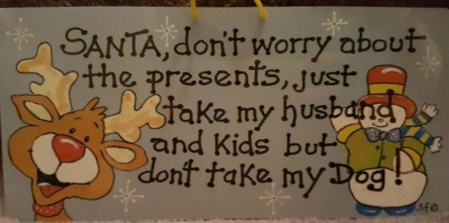 Humerous Sign (Don't Worry About Presents)