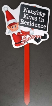 Elves Behaving Badly Outdoor Sign - Naughty Elves in Residence