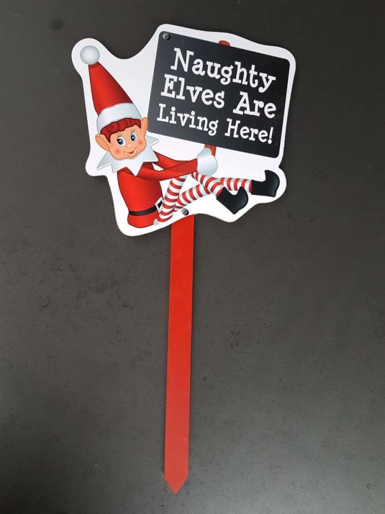 Elves Behaving Badly Outdoor Sign (Naughty Elves Living Here)