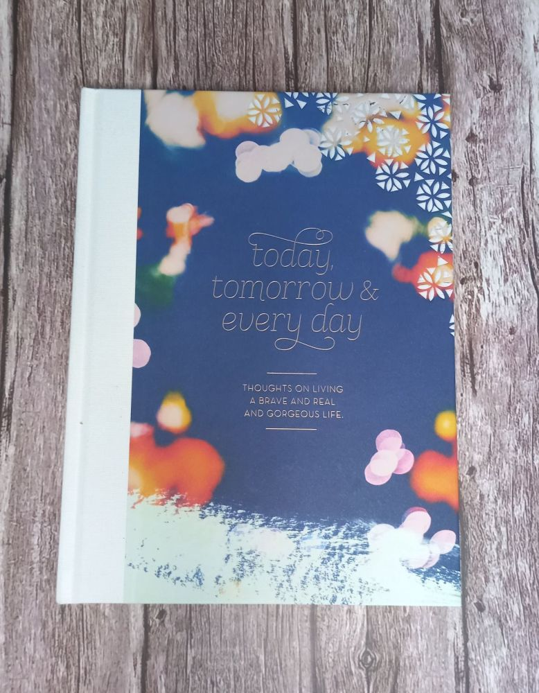 Gift Book - Today,  Tomorrow & Everyday