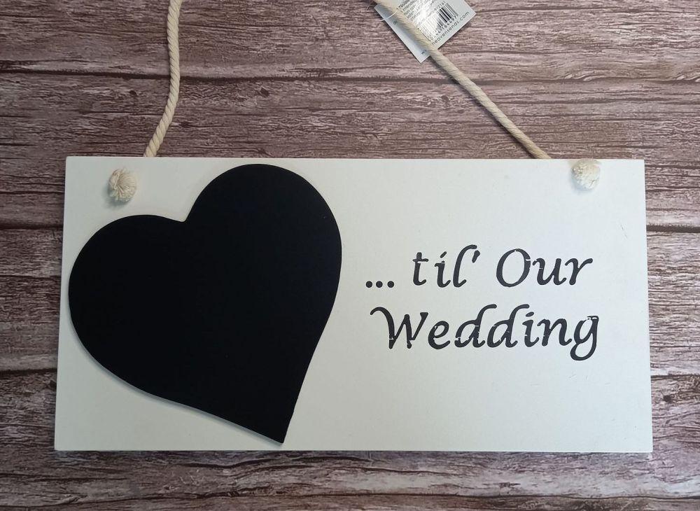 Countdown Plaque - Til Our Wedding