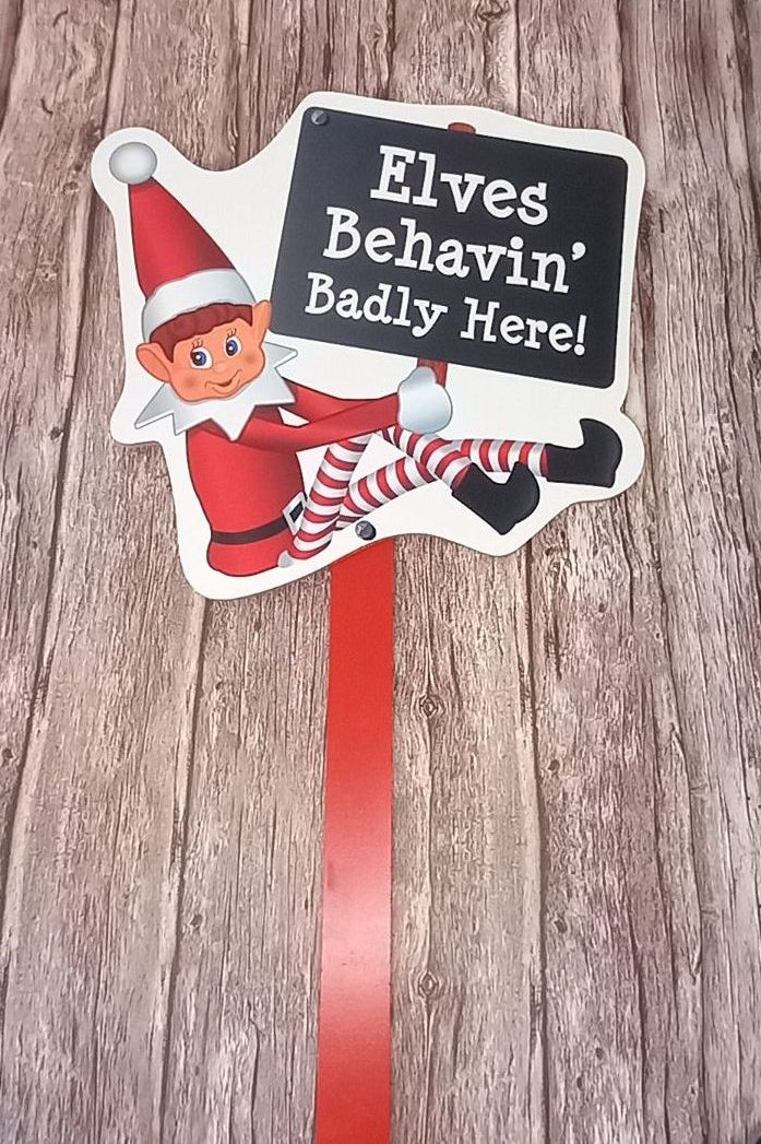 Elves Behaving Badly Outdoor Garden Stake Sign - Behaving Badly Here