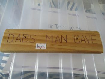 Dads Man Cave - Wooden Sign - Des In The Shed