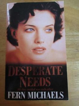 Desperate Needs - Fern Michaels