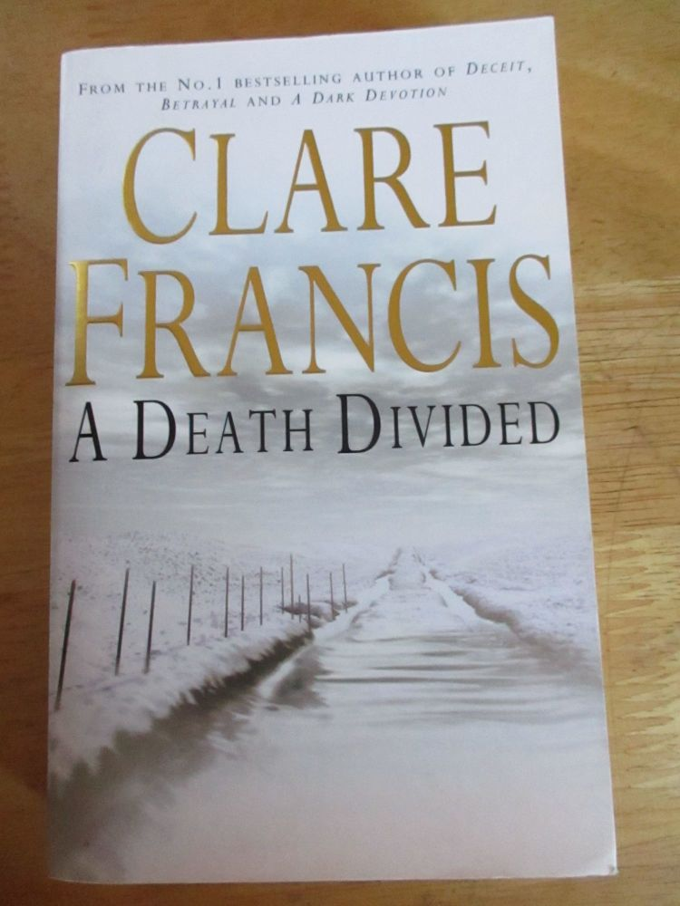 A Death Divided - Clare Francis