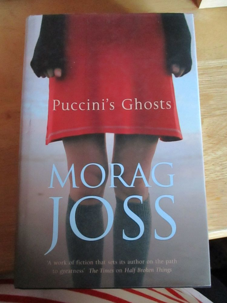 Puccini's Ghost - Morag Joss - Hardback With Dust Jacket