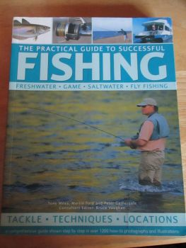 The Practical Guide To Successful Fishing - Slightly Creased