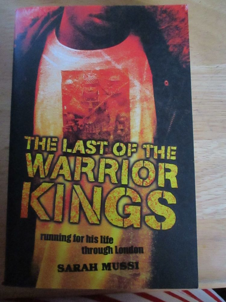Sarah Mussi - Last Of The Warrior Kings - Paperback