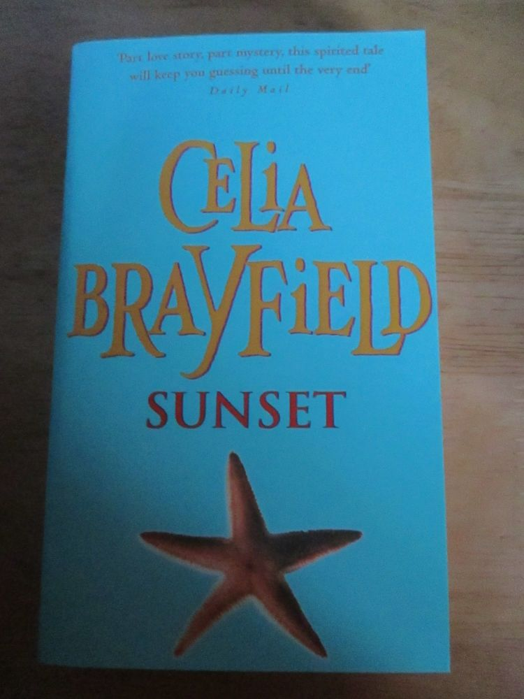 Celia Brayfield - Sunset - Paperback