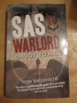 "Tom Siegriste - S.A.S Warlord ""Shoot To Kill"" - Paperback"