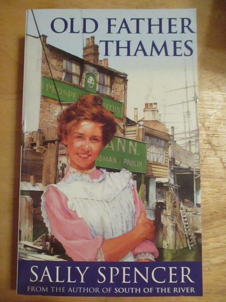 Sally Spencer - Old Father Thames - Paperback