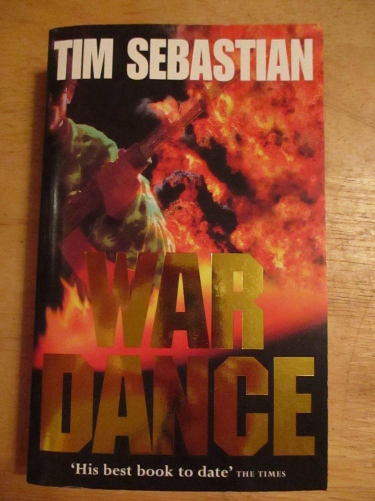 Tim Sebastian - War Dance - Paperback