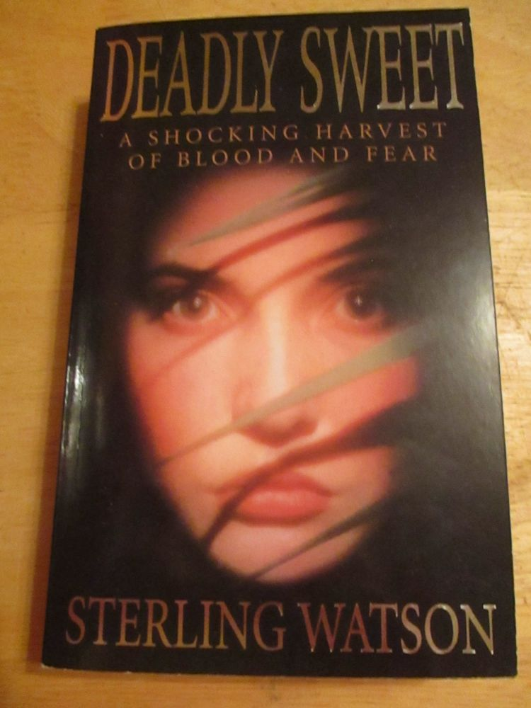 Stirling Watson - Deadly Sweet - Paperback