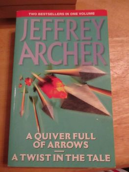 Jeffrey Archer - A Quiver Full Of Arrows & A Twist In The Tale - Paperback