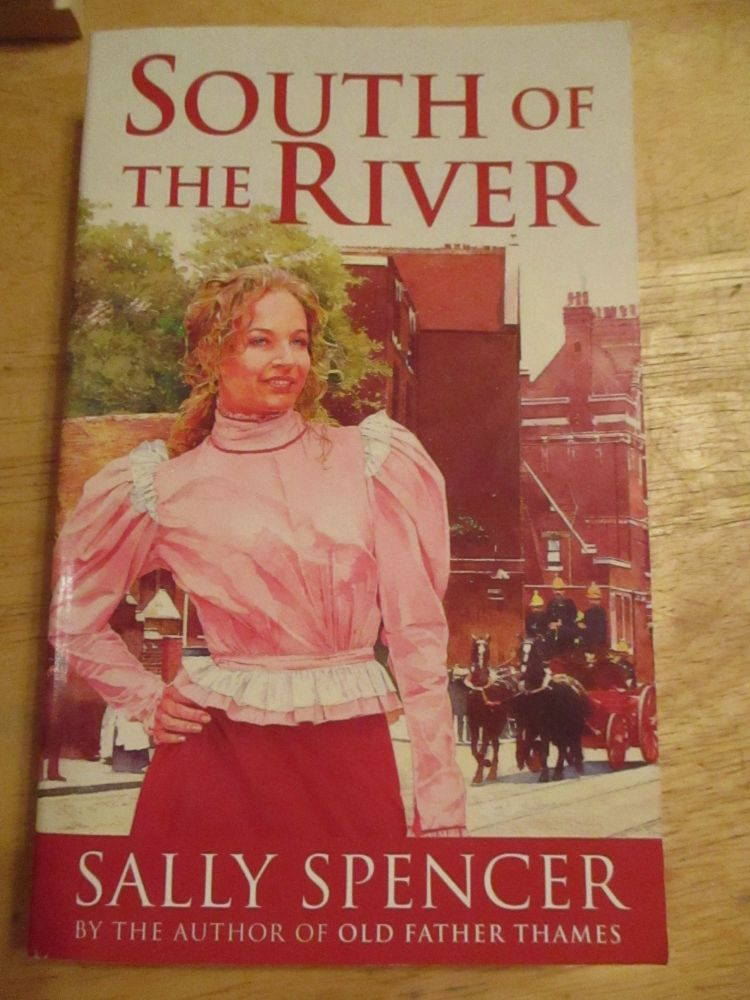 Sally Spencer - South Of The River - Paperback